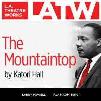 Cover image for L.A. Theatre Works Presents: The Mountaintop