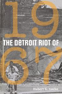 Cover image for The Detroit riot of 1967