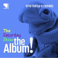 Cover image for The Saturday Show - The Album!