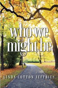 Cover image for Who We Might Be